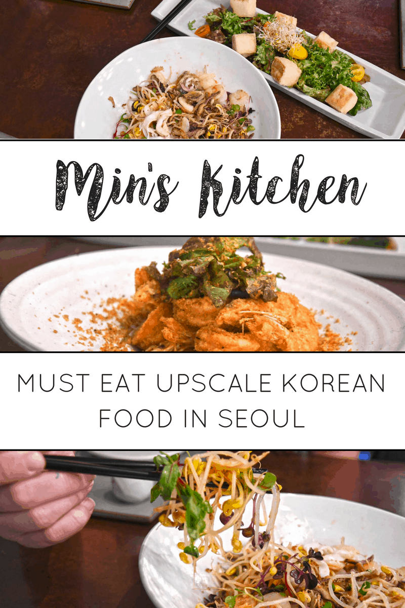 Min S Kitchen Must Eat Upscale Korean Food In Seoul