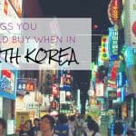 5 Things You Should Buy When In Korea